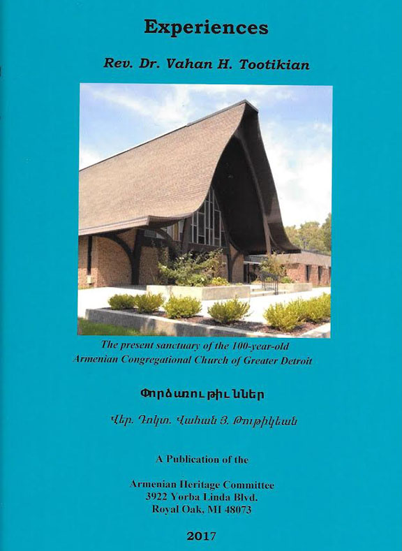 """Cover of Reverend Dr. Vahan Tootikian's latest book, """"Experiences."""""""