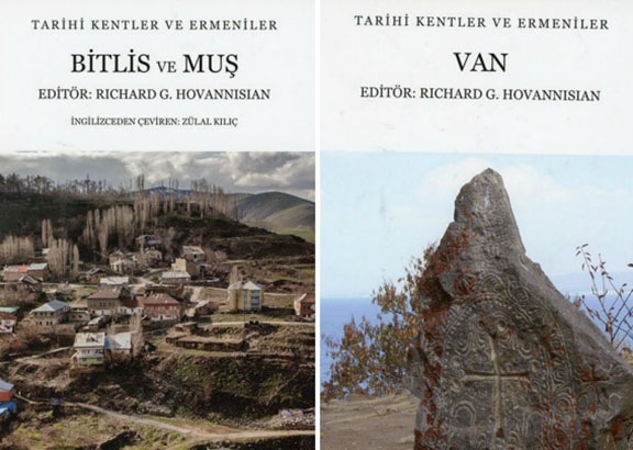 Richard Hovannisian's publications Armenian Van and Armenian Bitlis & Mush, have been released in Turkish translation by Aras Publishers in Istanbul.