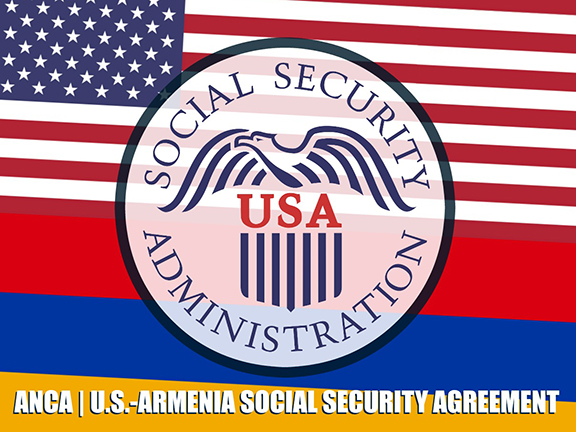 ANCA seeks Social Security Totalization Agreement with Armenia