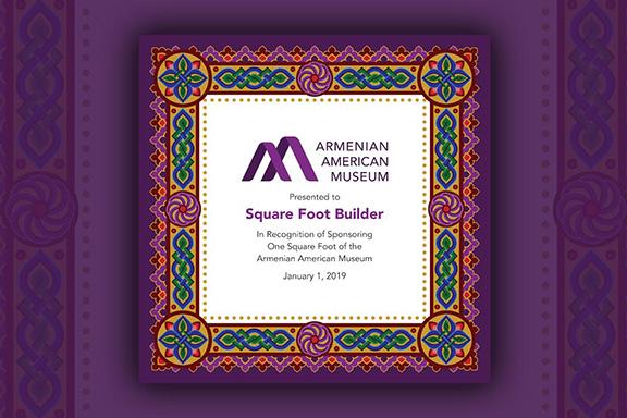 The Armenian American Museum's Square Foot Certificate