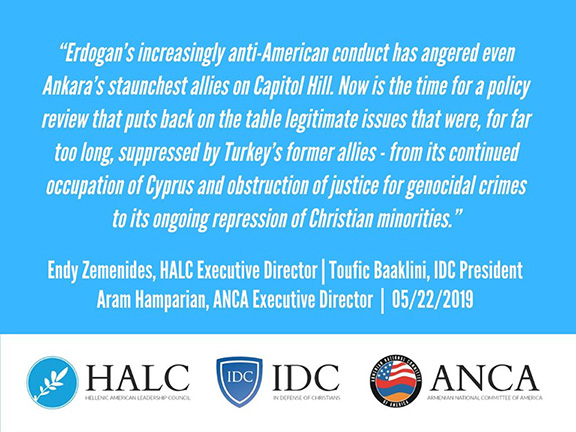 The Hellenic American Leadership Council (HALC), In Defense of Christians (IDC), and ANCA welcomed the House Foreign Affairs Committee passage of H.Res.372, condemning Turkey for the pending purchase of Russian S-400 missiles.