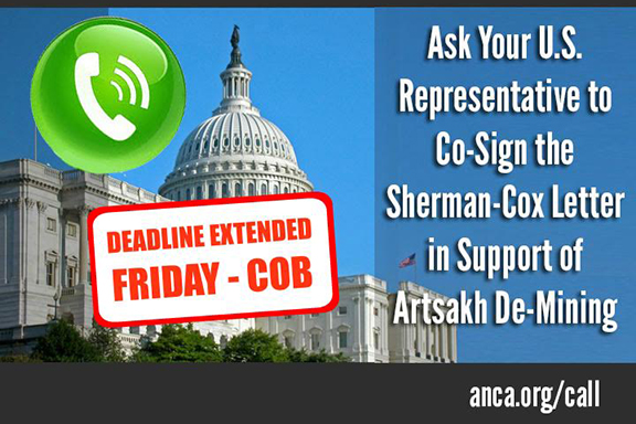 The ANCA has issued a nationwide call to action to encourage Members of Congress to cosign the Sherman-Cox Letter in support of continued Artsakh aid