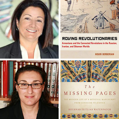 """Top row: Houri Berberian and her book """"Roving Revolutionaries."""" Above: Heghnar Zeitlian Watenpaugh and her book """"The Missing Pages"""""""