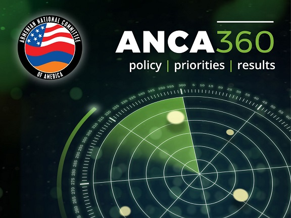 """""""ANCA 360: Policy   Priorities   Results"""" is an eight-page deep dive into the ANCA's advocacy efforts to advance community concerns"""