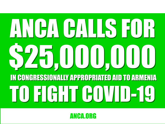 ANCA Chairman Raffi Hamparian has called for $25 million in U.S. assistance to Armenia to be reprogrammed to battle the COVID-19 pandemic.