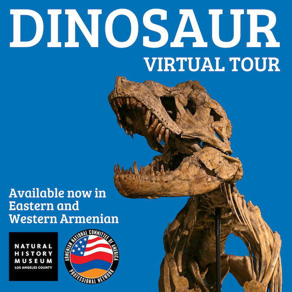 ANCA-PN teamed with the Natural History Museum to bring a virtual dinosaur tour in Armenian
