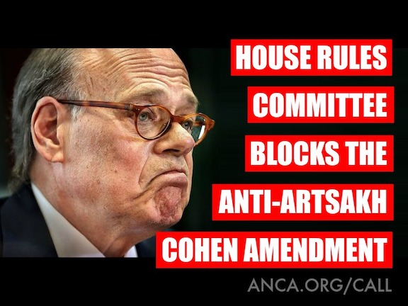 Congressional Azerbaijan Caucus and Turkey Caucus Co-Chair Steve Cohen's (D-TN) amendment to cut U.S. aid to Artsakh was ruled out of order by the U.S. House Rules Committee
