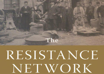 Book Review: The Resistance Network: The Armenian Genocide and Humanitarianism in Ottoman Syria, 1915-1918