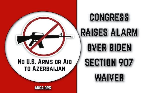 U.S. House Raises Alarm Over Biden Waiver of Section 907 Restriction on U.S. Aid to Azerbaijan